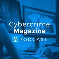 cybercrime magazine podcast
